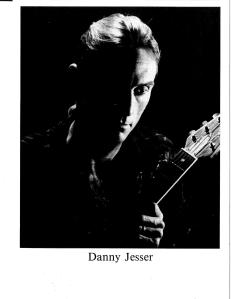 Danny Jesser, he writes the songs.